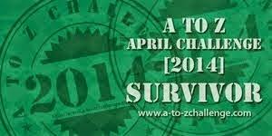 A-Z Challenge 2014 Survivor