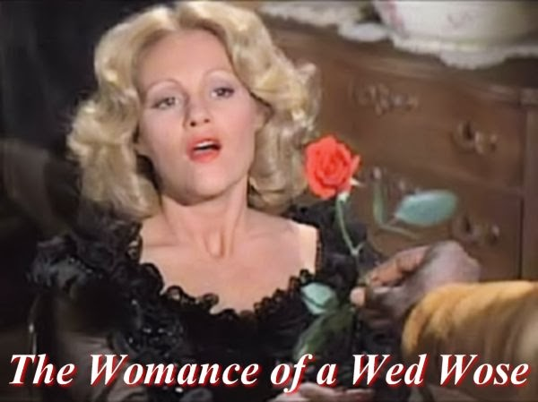 A wed wose; how womantic