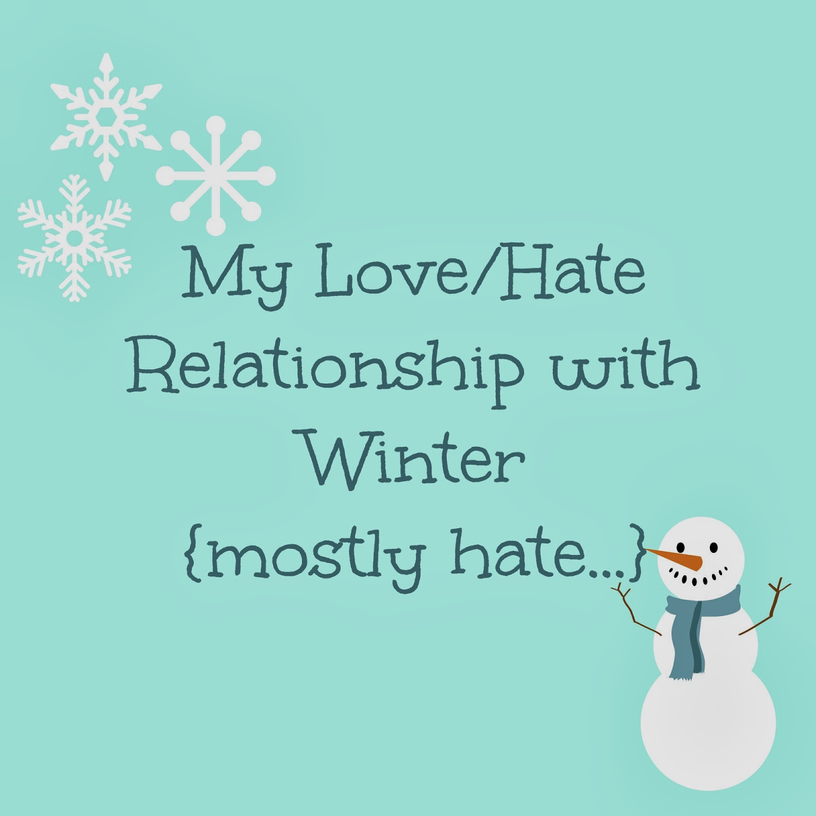 #TuesdayTen: Things I Love/Hate About Winter