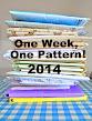 One Week, One Pattern 2014