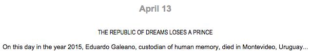 children of the days, april 13, eduardo galeano, galeano death, children of the days entry,