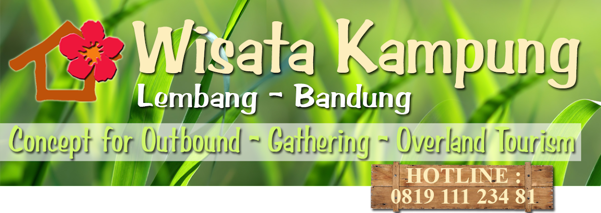 WELCOME : Outbound Gathering Kampung Concept education, homestay, Lembang, Bandung