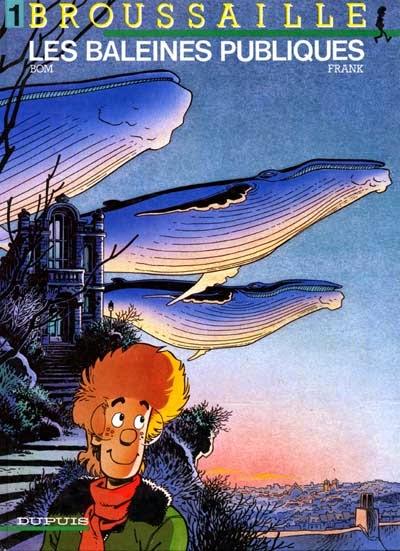 couverture BD Broussaille Baleine sPubliques de Frank et Bom chez Dupuis