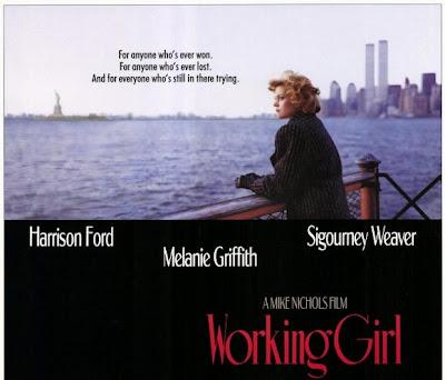 http://2.bp.blogspot.com/-coWjYNA55Lw/UST2oEsEC8I/AAAAAAAAU2k/qdIdCpLFob8/s400/working_girl_poster+sml.jpg
