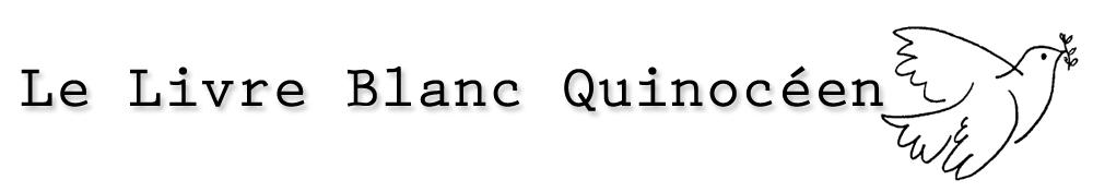 Le Livre Blanc Quinocéen
