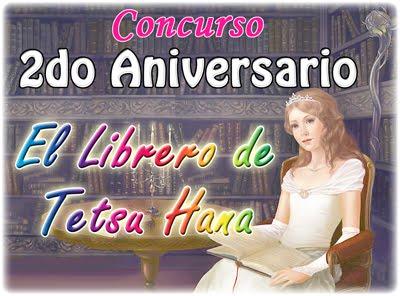 Concurso 2do Aniversario de El Librero de Tetsu Hana
