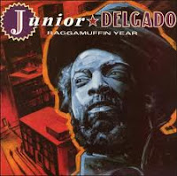 Junior Delgado - Raggamuffin Year