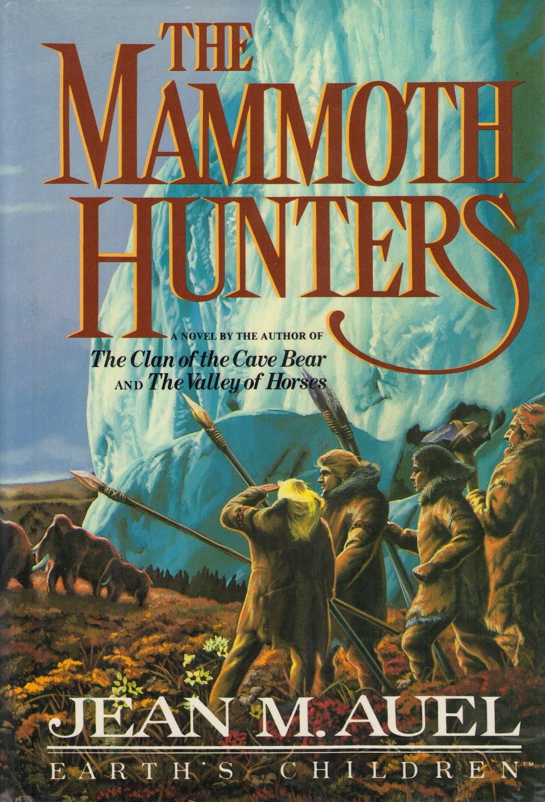 Summit Book Reviews The Mammoth Hunters By Jean M Auel