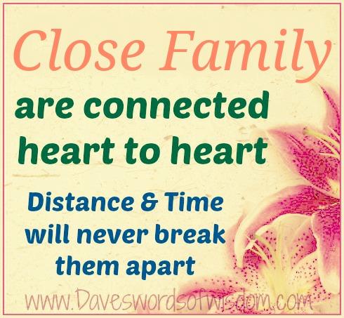daveswordsofwisdom   close family heart to heart