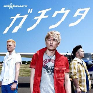 ONE DRAFT - Gachiuta ガチウタ