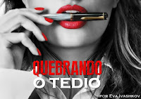 http://purplelinefanfics.blogspot.com/2016/01/other-quebrando-o-tedio-by-eva-ivashkov.html