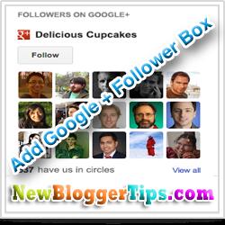 Add Customized Google Plus Followers Gadget to Blogger