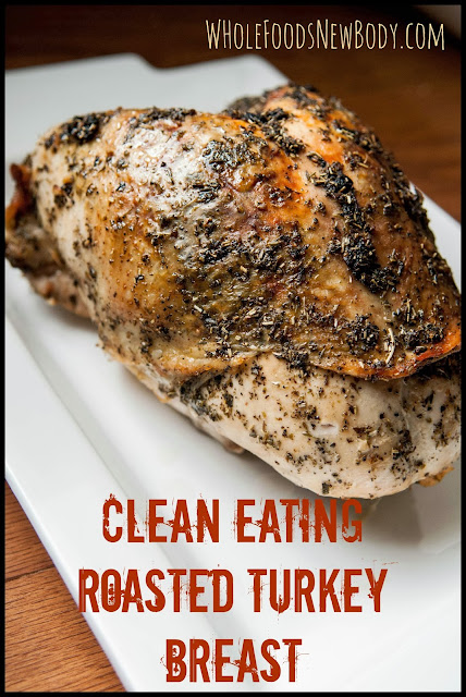Whole Foods...New Body!: {Clean Eating Thanksgiving Menu}