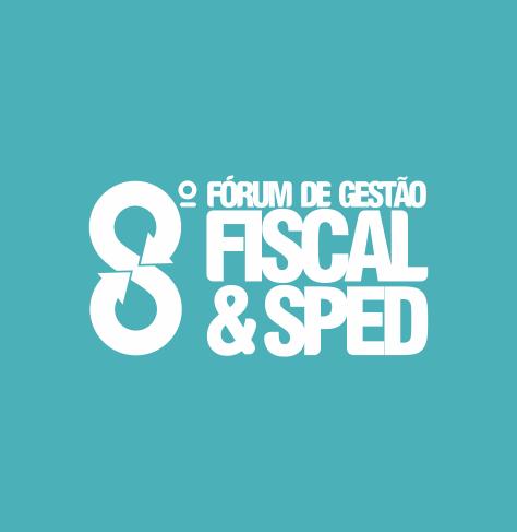 Fórum de Gestão Fiscal & SPED