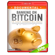 Banking on Bitcoin (2016) WEBRip 720p Audio Ingles 5.1 Subtitulada
