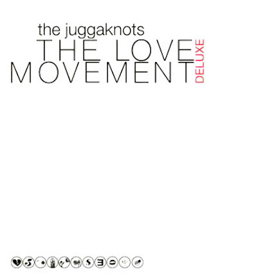 Juggaknots – The Love Deluxe Movement (CD) (2004) (FLAC + 320 kbps)