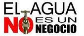 No a la privatización de la gestión del agua: ¡Mójate!