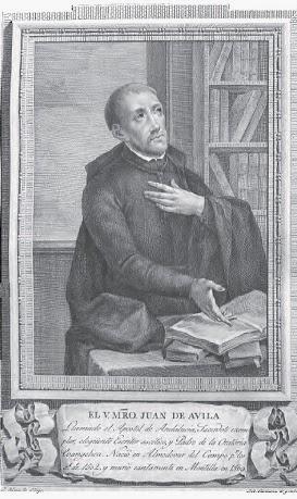 SAN JUAN DE ÁVILA DOCTOR DE LA IGLESIA (1500-1569). Fiesta 10 de Mayo