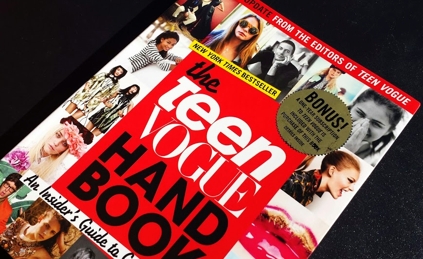 teen vogue handbook, an insider's guide, karl lagerfeld, anna wintour, adrew bevan, phillip picardi, oscarprgirl, oscar pr girl, fashion industry, second edition, new, teenvogue