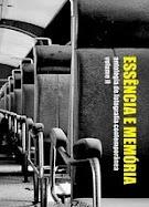Essência e Memória - antologia de fotografia comtêmporânea - volume II, Chiado Editora