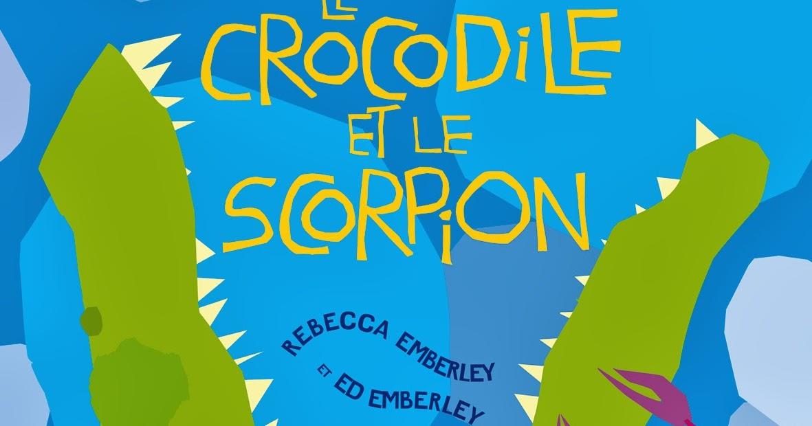 le blog d 39 albin michel jeunesse le crocodile et le scorpion. Black Bedroom Furniture Sets. Home Design Ideas
