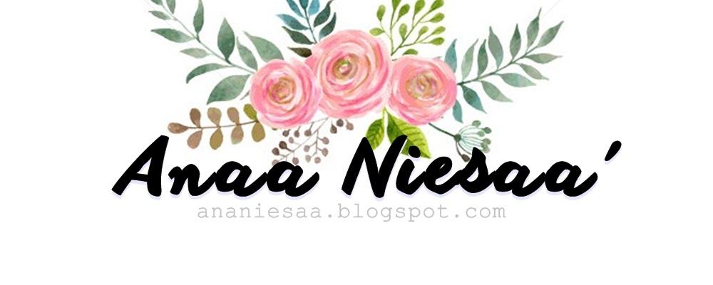 Anaa Niesaa'