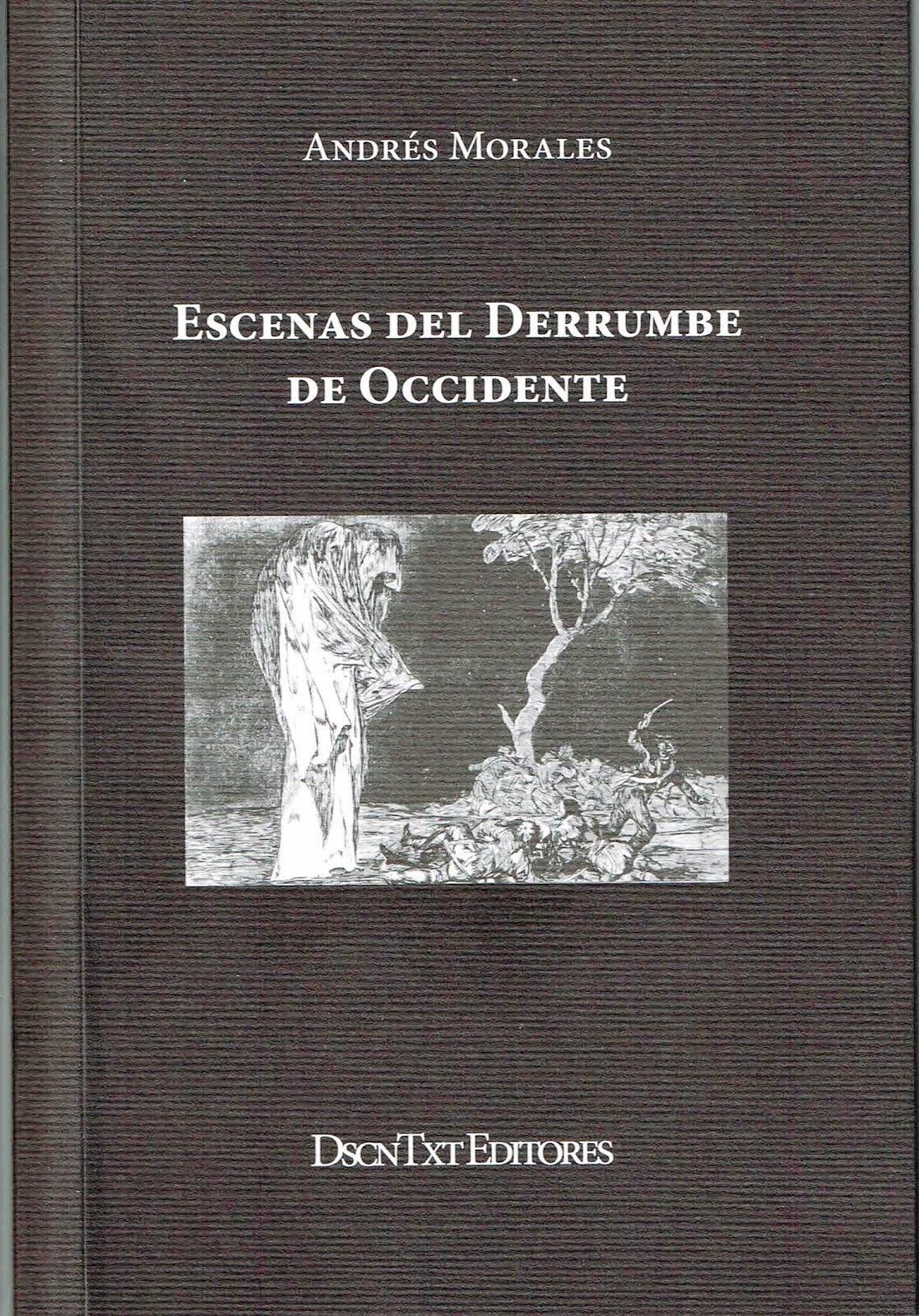 """""""ESCENAS DEL DERRUMBE DE OCCIDENTE"""" (SEGUNDA EDICIÓN CORREGIDA Y DEFINITIVA)"""