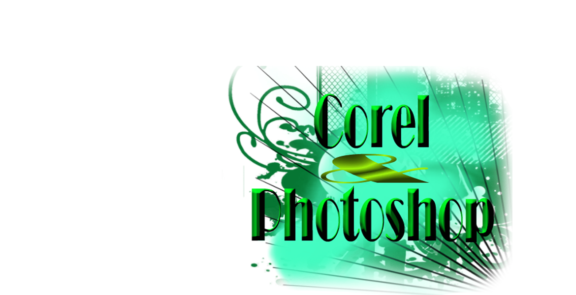 Corel & Photoshop