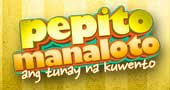 Pepito Manaloto May 19, 2013