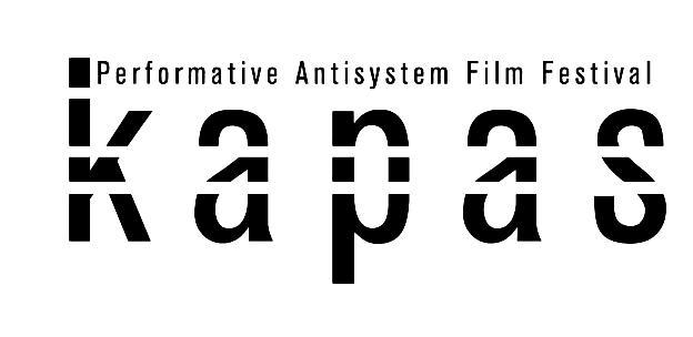 KAPAS European Itinerant Film Festival about Performance & Antisystem