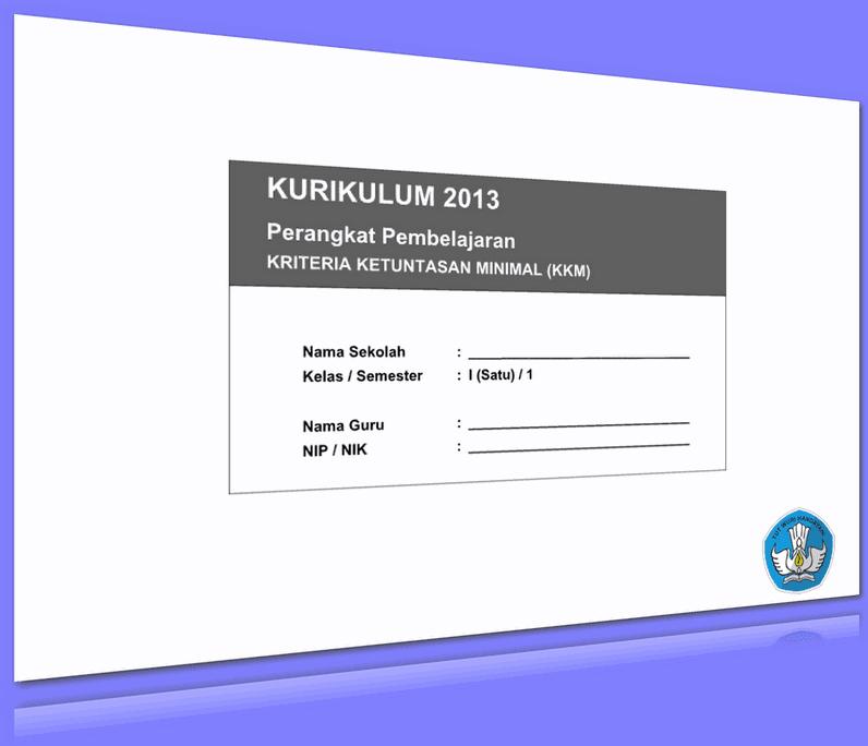 KKM KURIKULUM 2013 KELAS 1 SD UPDATE 2016 (47 HALAMAN)