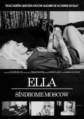 ELLA nuevo videoclip de Síndrome Moscow