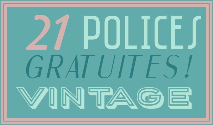21 polices rétro gratuites