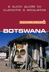 Botswana - Culture Smart!: a quick guide to customs and etiquette