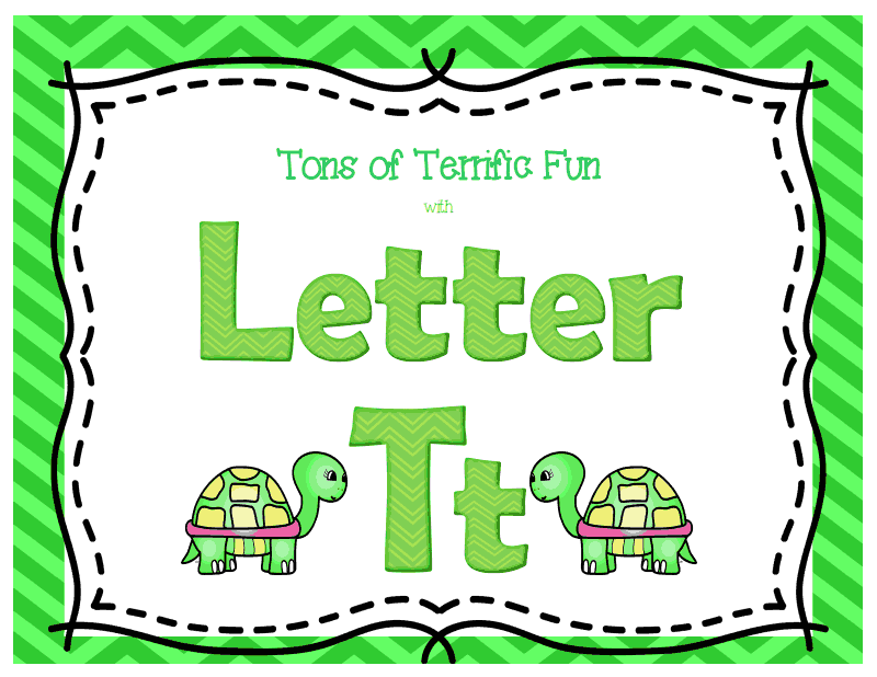http://www.teacherspayteachers.com/Product/Tons-of-Terrific-Fun-with-Letter-Tt-Tt-Activities-1134037