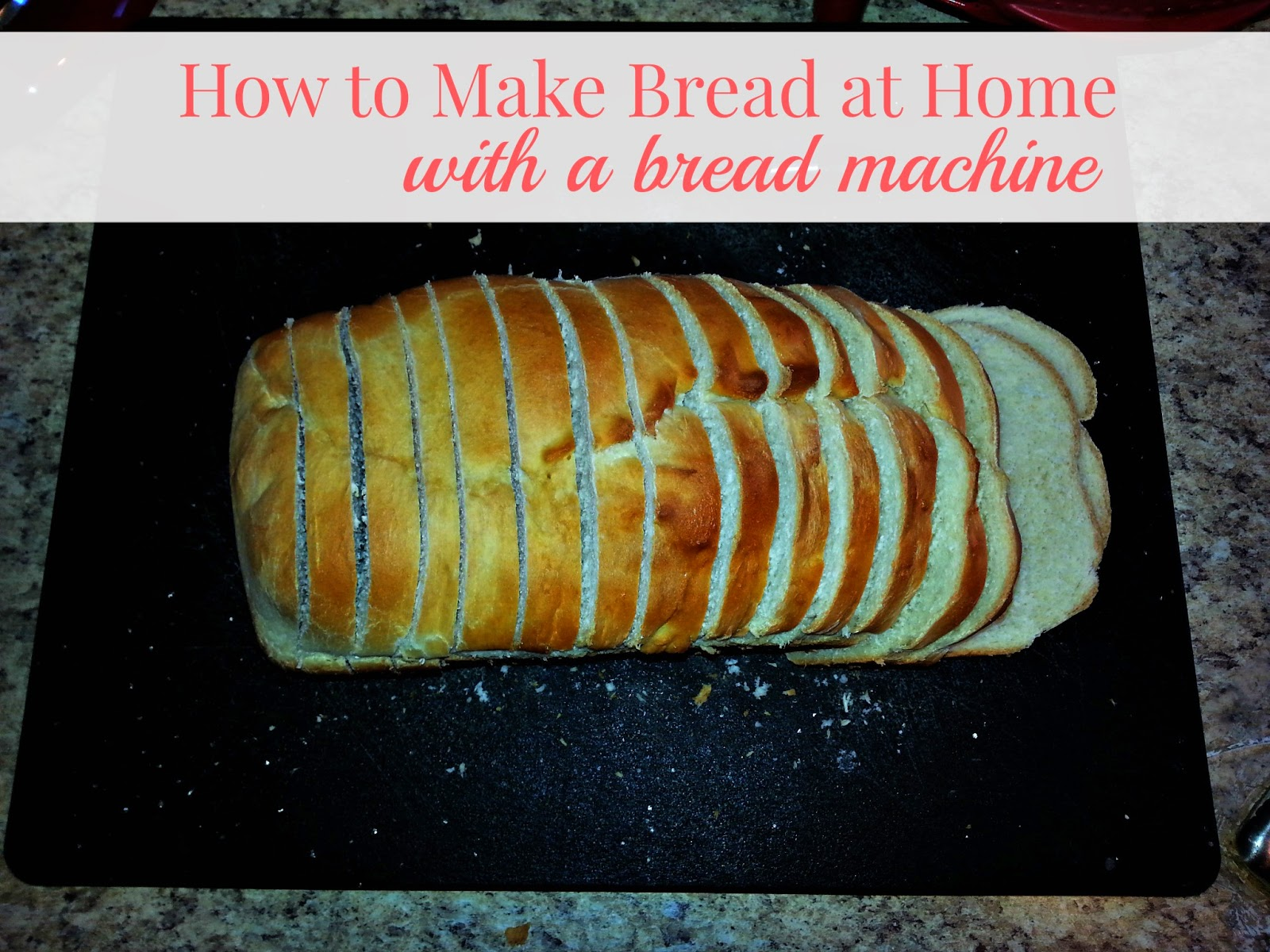 How to Make Bread at Home With a Bread Machine -- Video Tutorial...