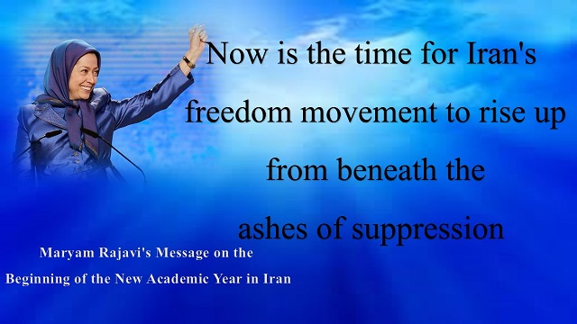 Maryam Rajavi's Message on the Beginning of the New Academic Year in Iran