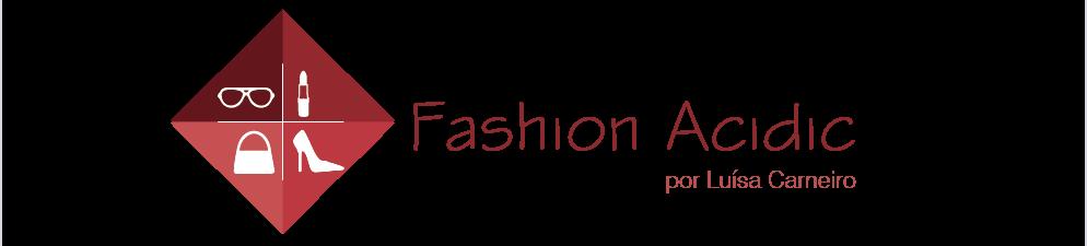 Fashion Acidic por Luísa Carneiro