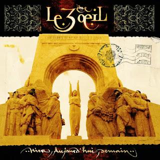 Le 3ème Œil - Hier, Aujourd'hui, Demain (1999) (Francia)