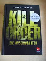 http://www.amazon.de/Die-Auserw%C3%A4hlten-Prequel-Runner-Trilogie-Runner/dp/3551520763/ref=sr_1_1?s=books&ie=UTF8&qid=1443681955&sr=1-1&keywords=kill+order