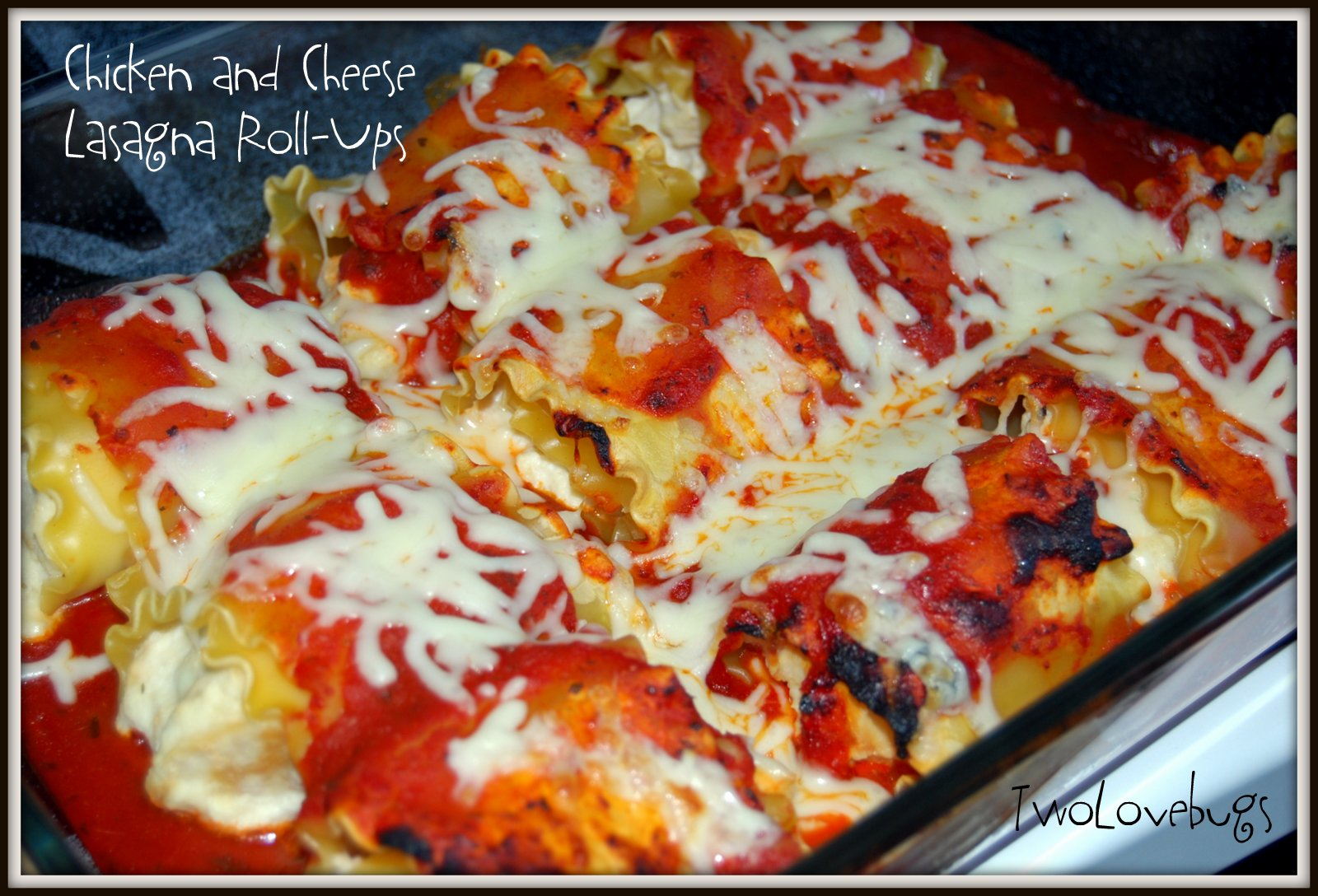 TwoLovebugs: Chicken and Cheese Lasagna Roll-Ups