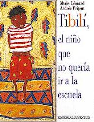 Tibilì, el niño que no quería ir a la escuela