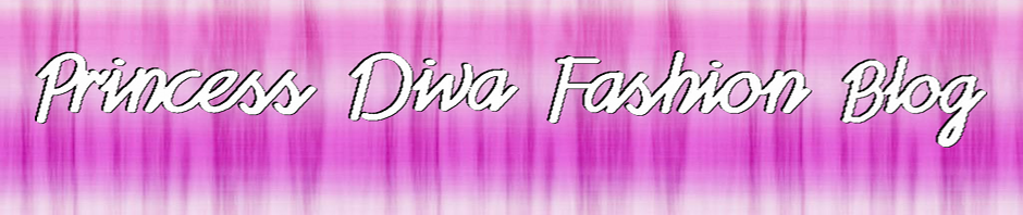 Princess Diva Fashion Blog