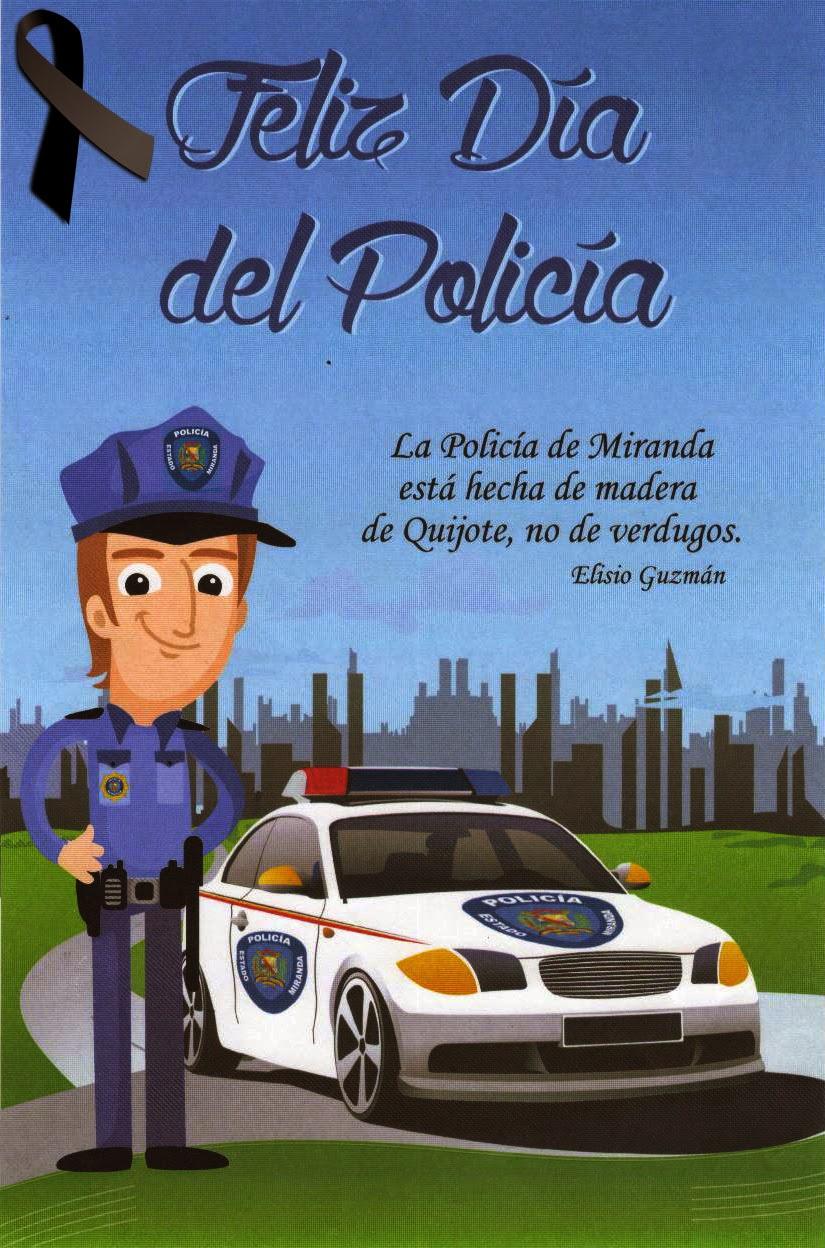 Felicitaciones A Todos Los Policias En Su Dia