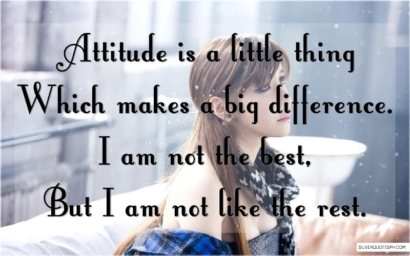 Attitude Is A Little Thing Which Makes A Big Difference, Picture Quotes, Love Quotes, Sad Quotes, Sweet Quotes, Birthday Quotes, Friendship Quotes, Inspirational Quotes, Tagalog Quotes