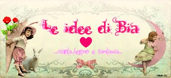 Le idee di Bia.