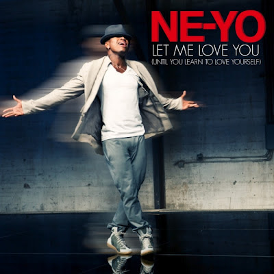 Ne-Yo - Let Me Love You (Until You Learn To Love Yourself) Lirik dan Video