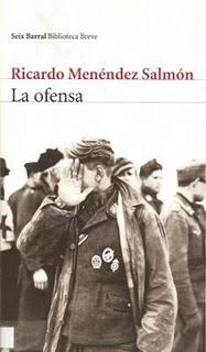La ofensa Ricardo Menéndez Salmón Portada libro