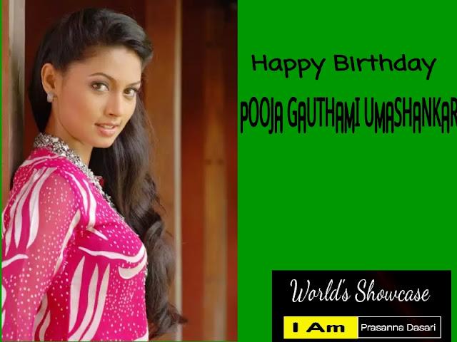 Happy Birthday To Pooja Gauthami Umashankar - Actress And Activist