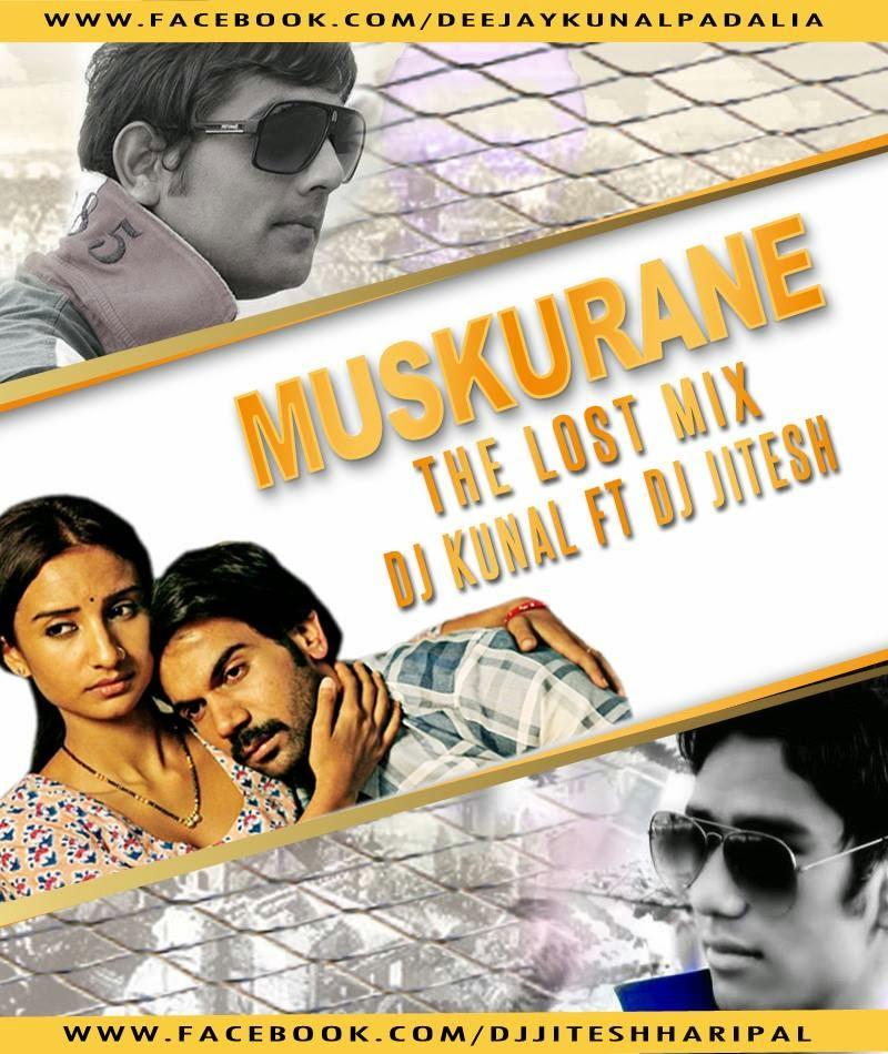 Bhagwa Rang Dj: Muskurane Ki Wajah ( The Lost Mix)